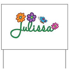 Julissa Flowers Yard Sign