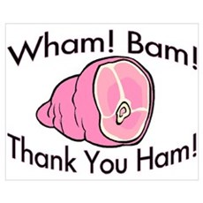 Thank You Ham Poster