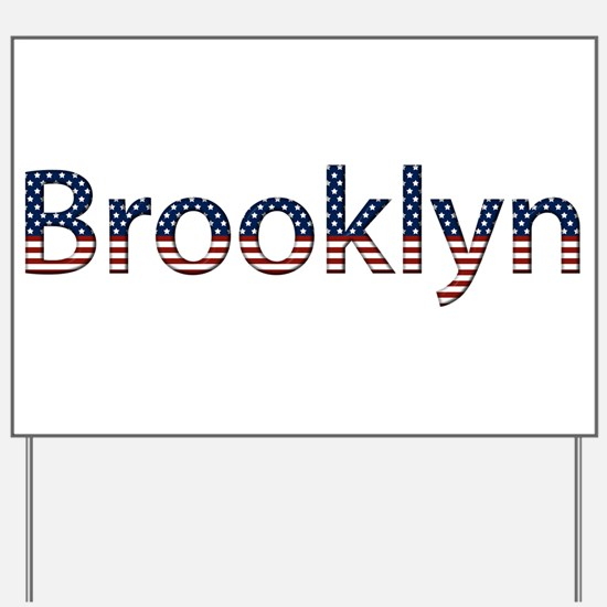 Brooklyn Stars and Stripes Yard Sign