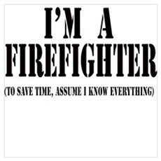 I'm A Firefighter-Light Framed Print