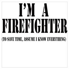 I'm A Firefighter-Light Poster