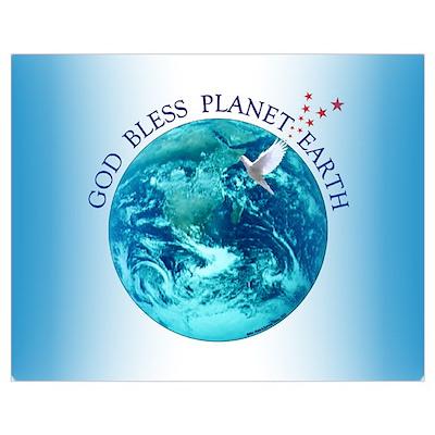 God Bless Planet Earth Poster