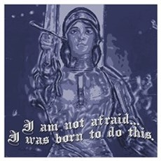 Joan of Arc (I am not afraid. Poster