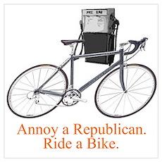 Annoy a Republican. Ride A Bi Poster