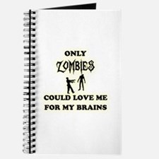 love me for my brains Journal
