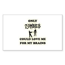 love me for my brains Decal