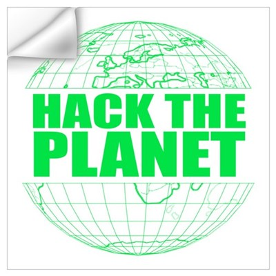 Hack The Planet Wall Decal