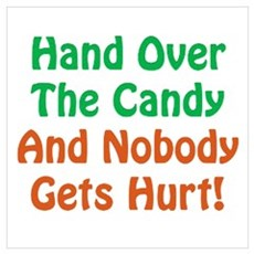 Hand Over The Candy... Poster