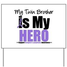 Twin Brother Hero (HL) Yard Sign