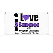 I Love Someone w/Lymphoma Banner
