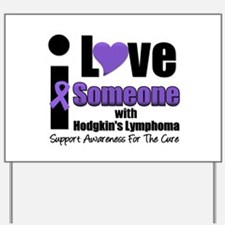 I Love Someone w/Lymphoma Yard Sign