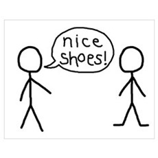 nice shoes! Poster