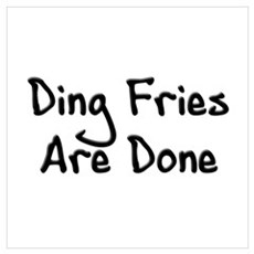 Ding Fries Poster
