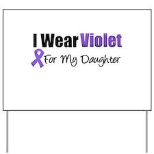 Violet Ribbon Daughter Yard Sign