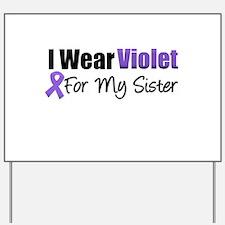 Violet Ribbon Sister Yard Sign