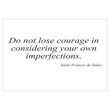 Saint Francis de Sales quote Poster