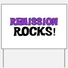 Remission Rocks Yard Sign