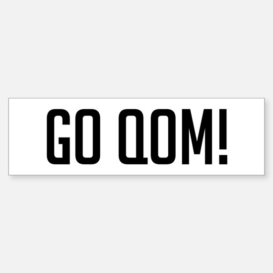 Go Qom! Bumper Bumper Bumper Sticker