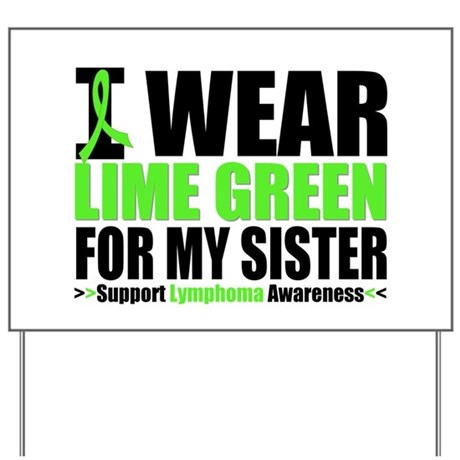 I Wear Lime Green Sister Yard Sign