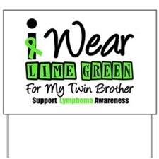 IWearLimeGreen Lymphoma Yard Sign