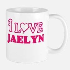 I Love Jaelyn Mugs