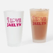 I Love Jaelyn Drinking Glass
