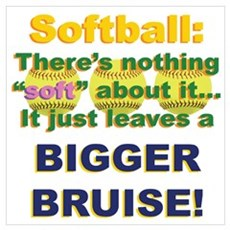 Softball = Not Soft Poster
