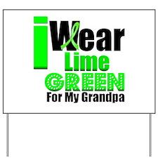 I Wear Lime Green Grandpa Yard Sign