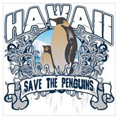 Save the Penguins Hawaii Poster