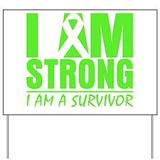 I am Strong Lymphoma Yard Sign