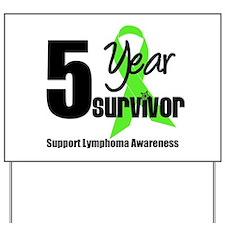 5yr Lymphoma Survivor Yard Sign