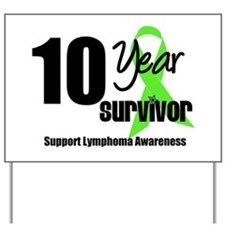 10YrLymphomaSurvivor Yard Sign