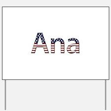 Ana Stars and Stripes Yard Sign