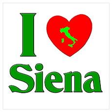 I Love Siena Poster