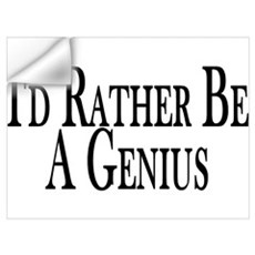 Rather Be A Genius Wall Decal