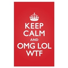 Keep Calm OMG WTF Poster