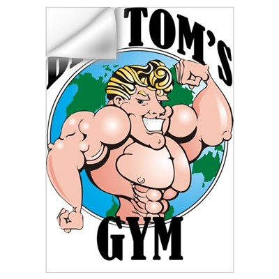 Big Tom's Gym Wall Decal
