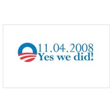 Obama - Yes We Did!!! Poster
