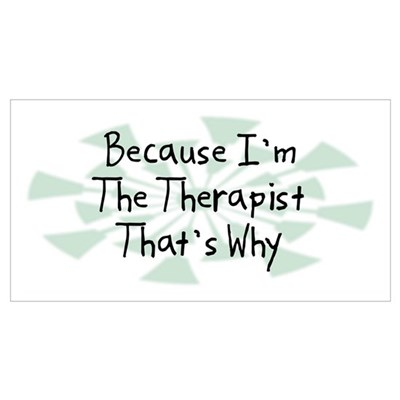 Because Therapist Poster