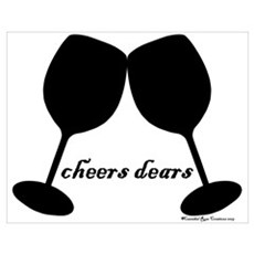Cheers Dears Poster