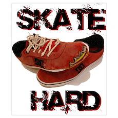 Skate Hard Poster
