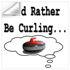 I'd Rather Be Curling.. Wall Decal