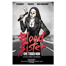 Blood Sister: One Tough Nun Poster