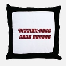 Mission: Make more babies. Throw Pillow