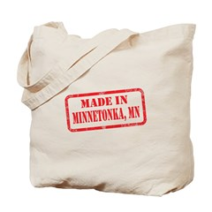 MADE IN MINNETONKA, MN Tote Bag