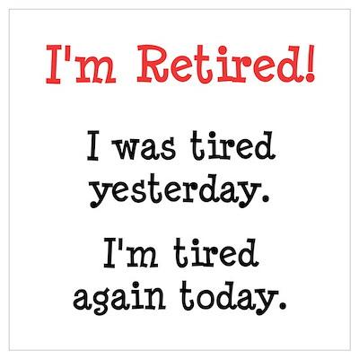 I'm Retired! Poster