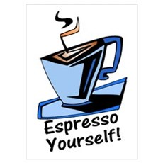 Espresso Yourself! Poster