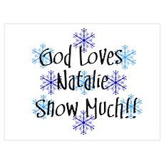 Natalie - Snow Much Poster