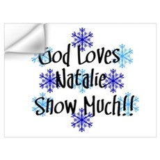 Natalie - Snow Much Wall Decal