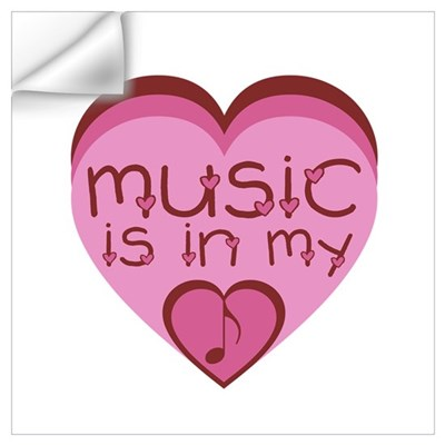 Music is in My Heart Wall Decal